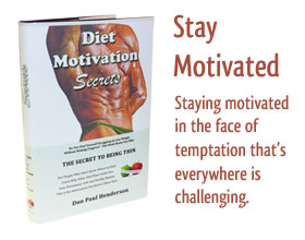 Diet Motivation Secrets